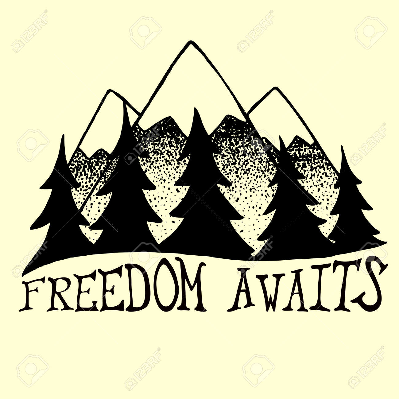 Vector illustration with mountains and pine trees. Freedom awaits. Trendy handdrawn poster with lettering quote, t-shirt design, home decoration. - 60884500