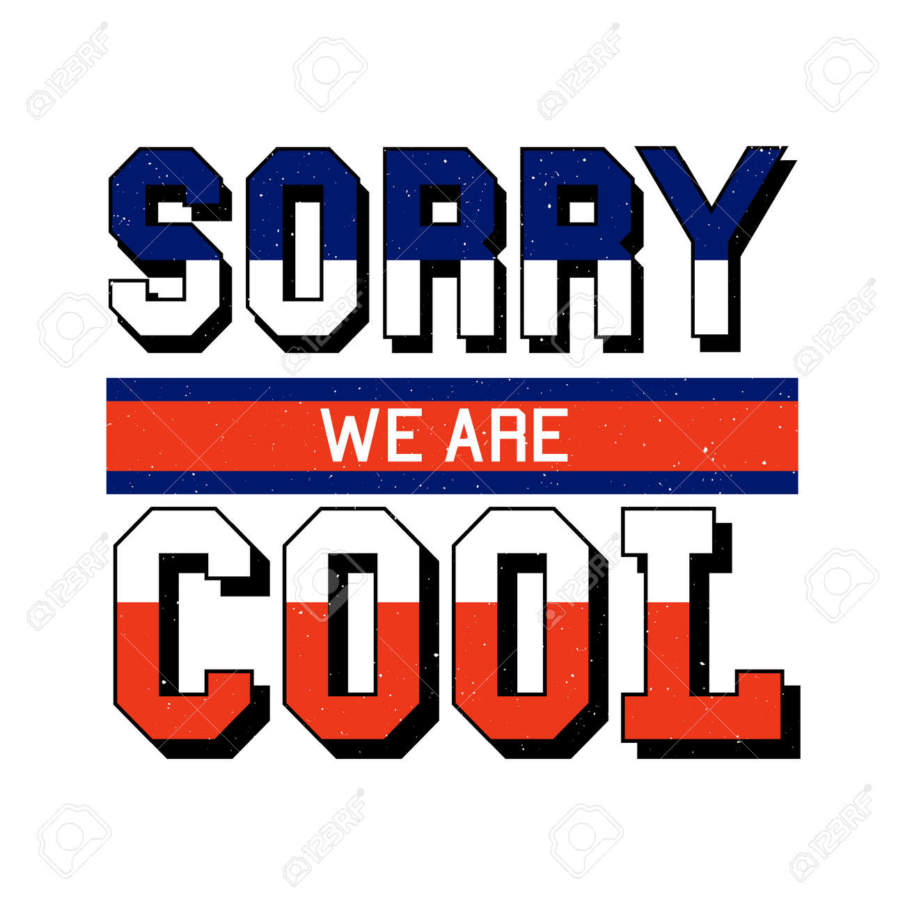 9fdbb06531 slogan Sorry Cool phrase graphic vector Print Fashion lettering calligraphy  Stock Photo - 108234574