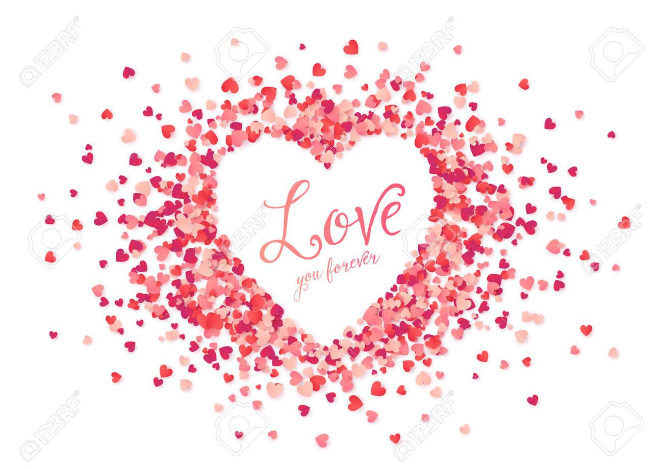 Vektor Rosa Herzen Konfetti Herz Form Rahmen Mit Liebe Sie Für Immer ...