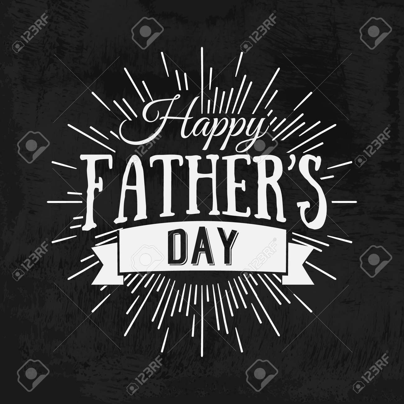 Happy Father's Day Retro calligraphic design element. Happy Father's Day Vintage Typographical Chalkboard Background. Happy Fathers Day retro chalk label with light rays. Vector illustration. - 54147638