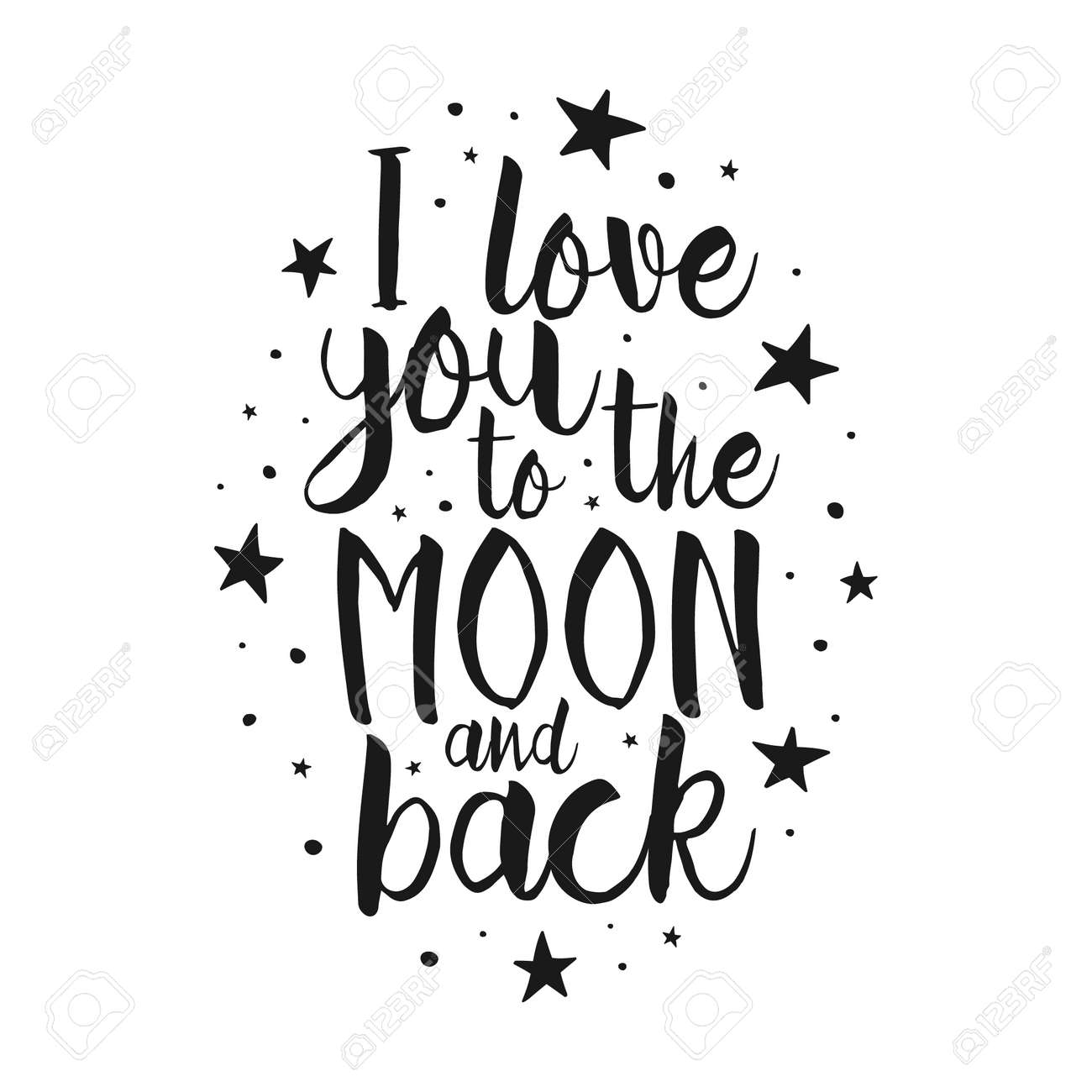 Quote I Love You To The Moon And Back I Love You To The Moon And Back  Vector Love Inspirational Quote
