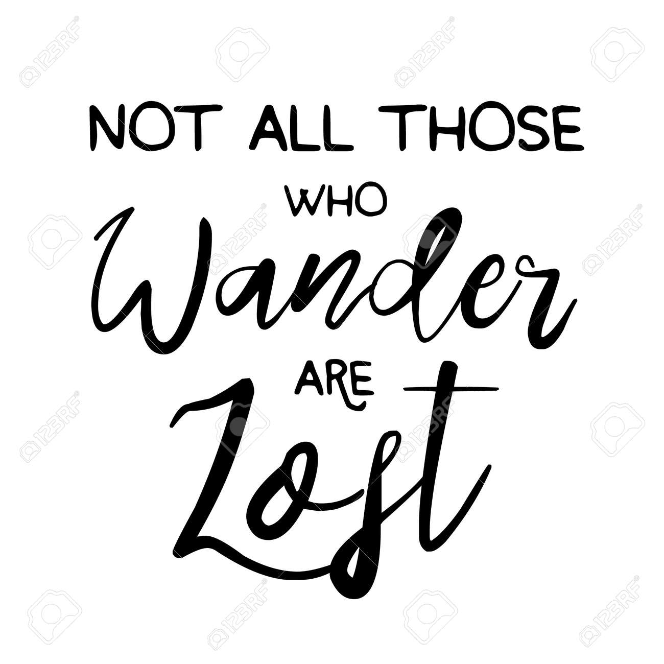 448a7c748a37 Not All those who wander are lost motivational lettering poster...