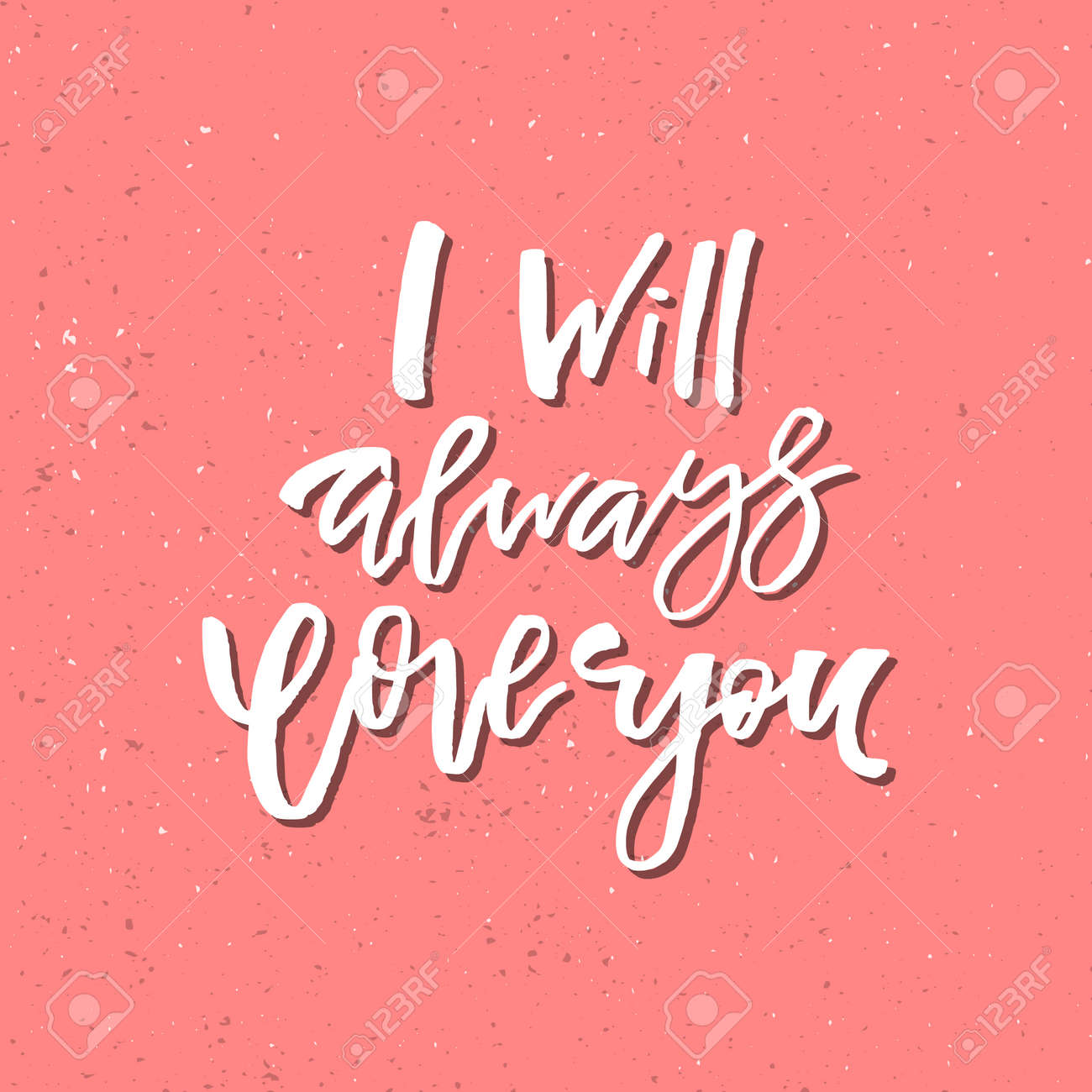 I Will Always Love You Quotes I Will Always Love You  Inspirational Valentines Day Romantic