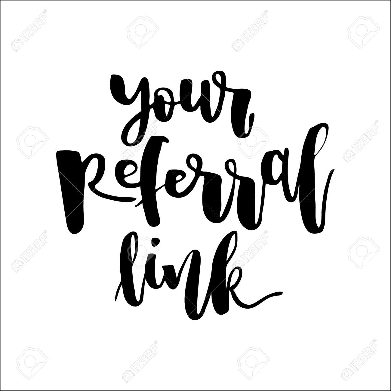 Refer a friend vector lettering. Referral marketing phrase isolated on white background. Handwritten brush pen calligraphy poster for loyalty program. Attract customers flyer. Start referring, invite - 131434389