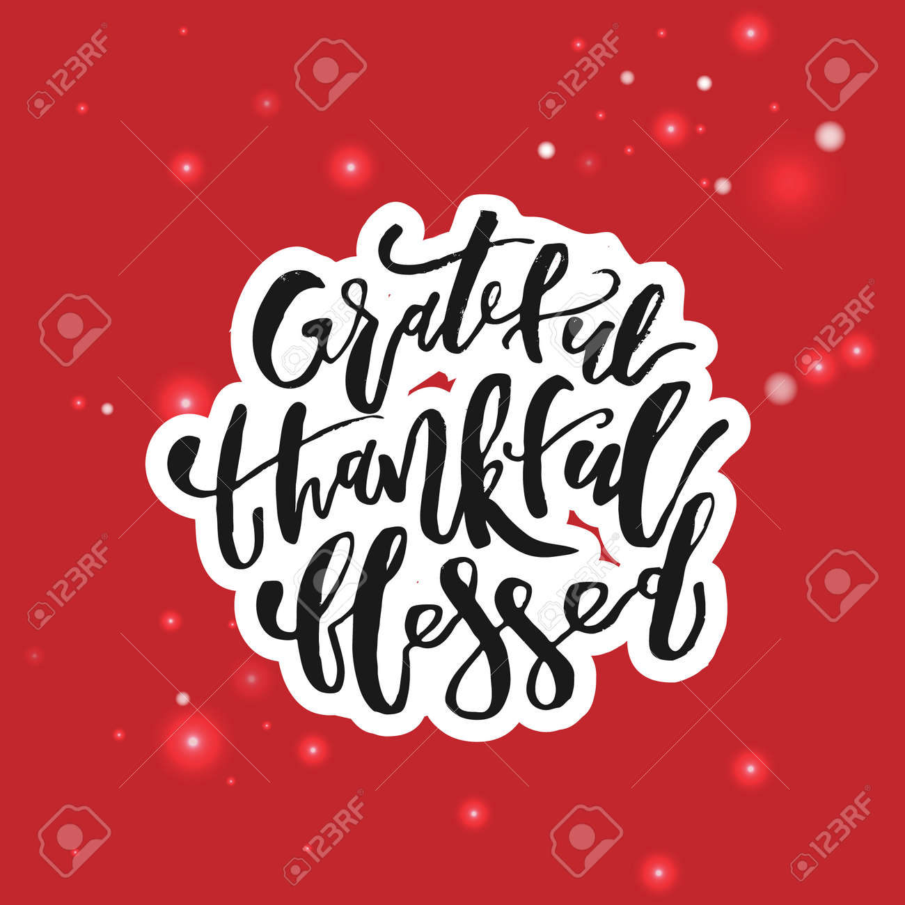 Grateful Thankful Blessed - Inspirational Christmas holiday lettering quote. Good for posters, t-shirt, prints, cards, banners. Christian god religious saying. Typographic vector slogan illustration - 131434542