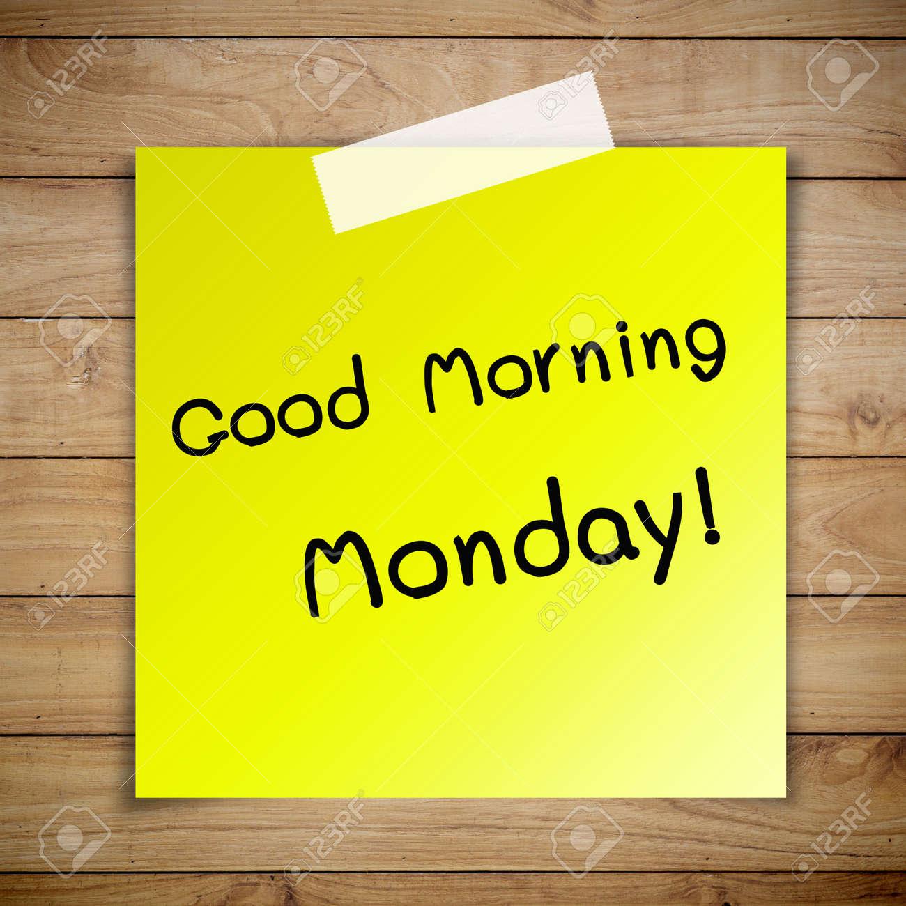 Good Morning Monday Images Good morning monday on sticky