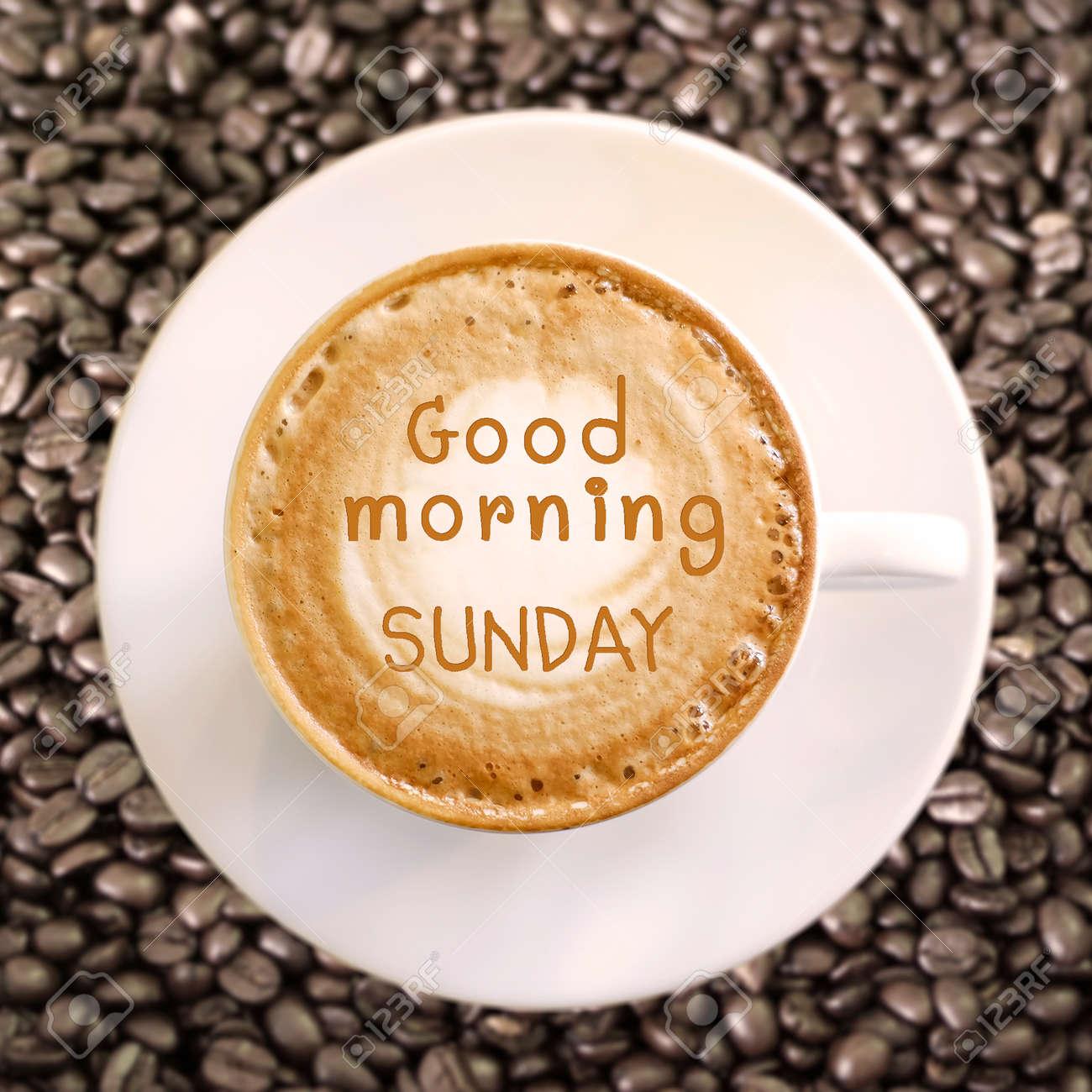 Guten Morgen Sonntag Auf Heißen Kaffee Hintergrund Lizenzfreie Fotos