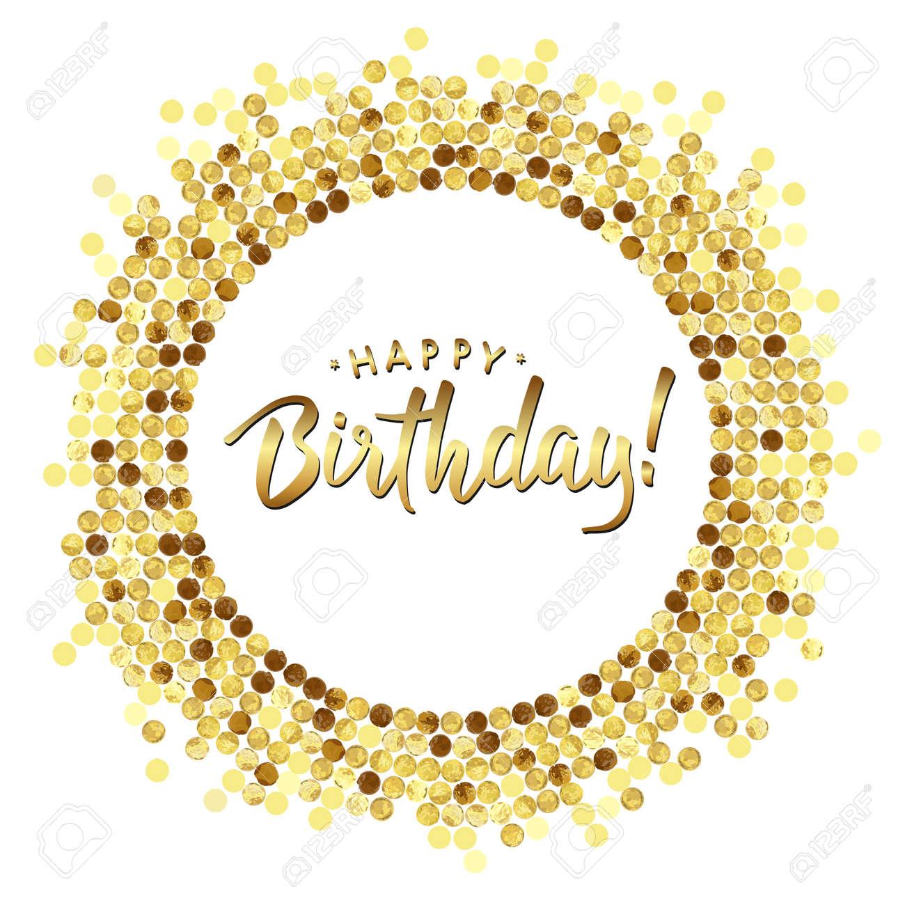Golden Splash Or Glittering Spangles Round Frame, Happy Birthday ...