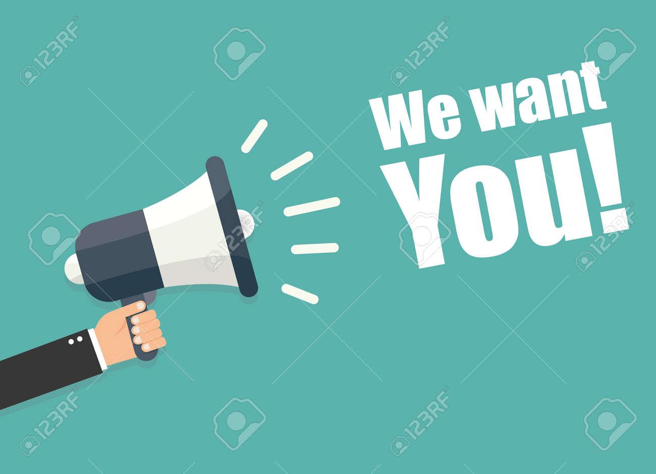 Hand holding megaphone - We want you - 50416549