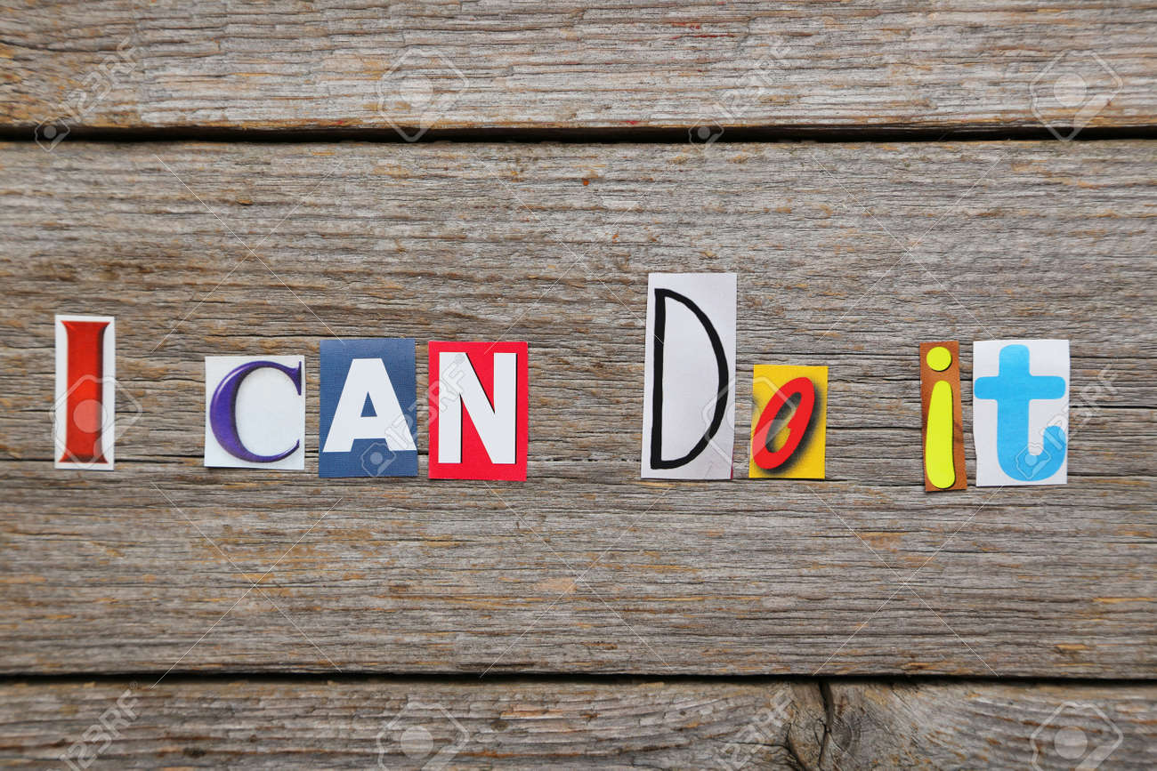 The Words I Can Do It In Cut Out Magazine Letters Stock