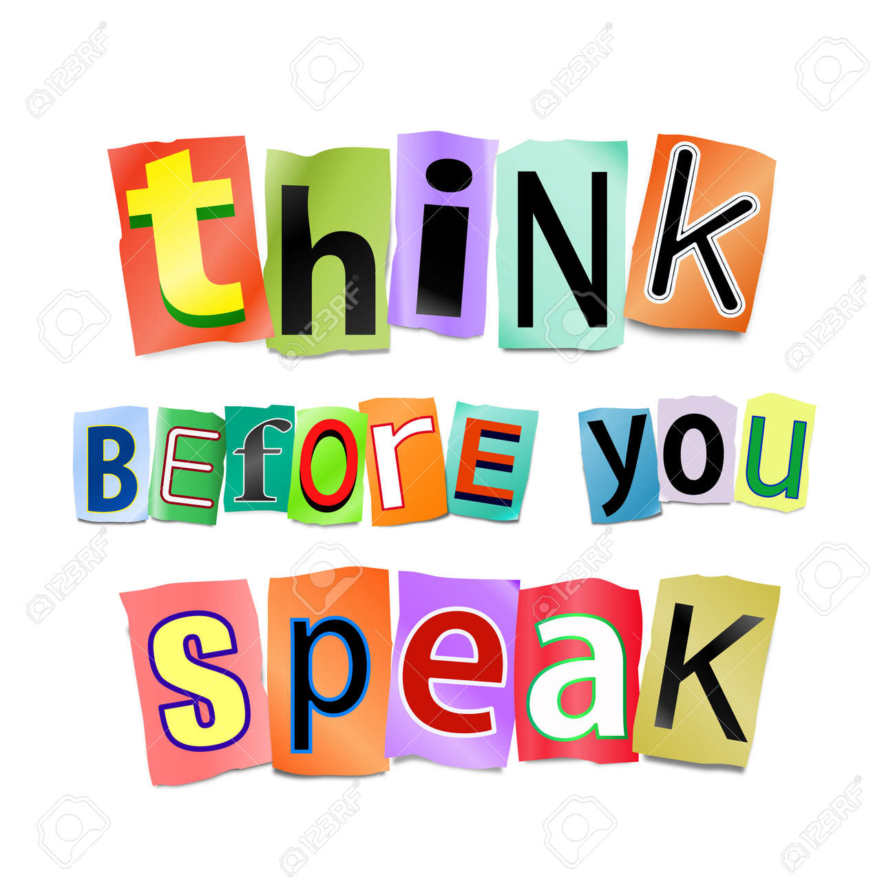 illustration illustration depicting cutout printed letters arranged to form the words think before you speak