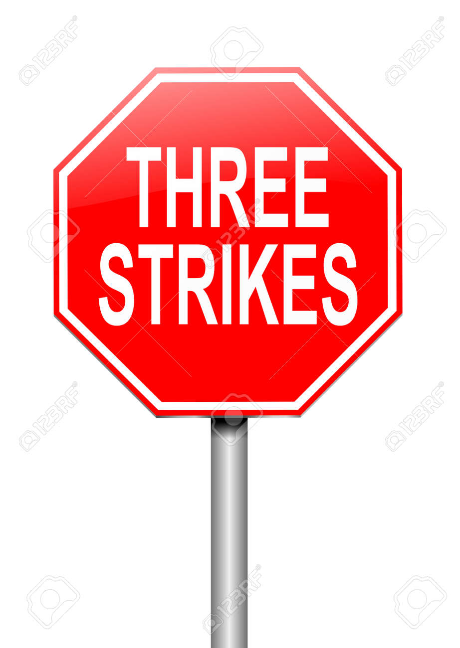 Illustration depicting a sign with a thee strikes concept Stock Photo - 19438510