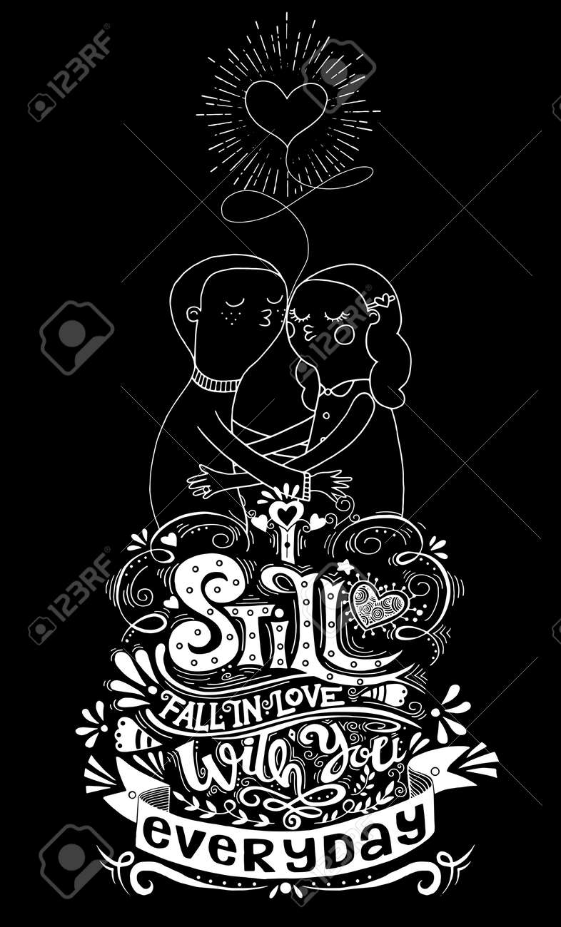 Les Amateurs De Doodle Un Garçon Et Une Composition De Fille Avec Je Tombe Toujours Amoureuse De Toi Tous Les Jours Citation Inspirée Dessiné à La