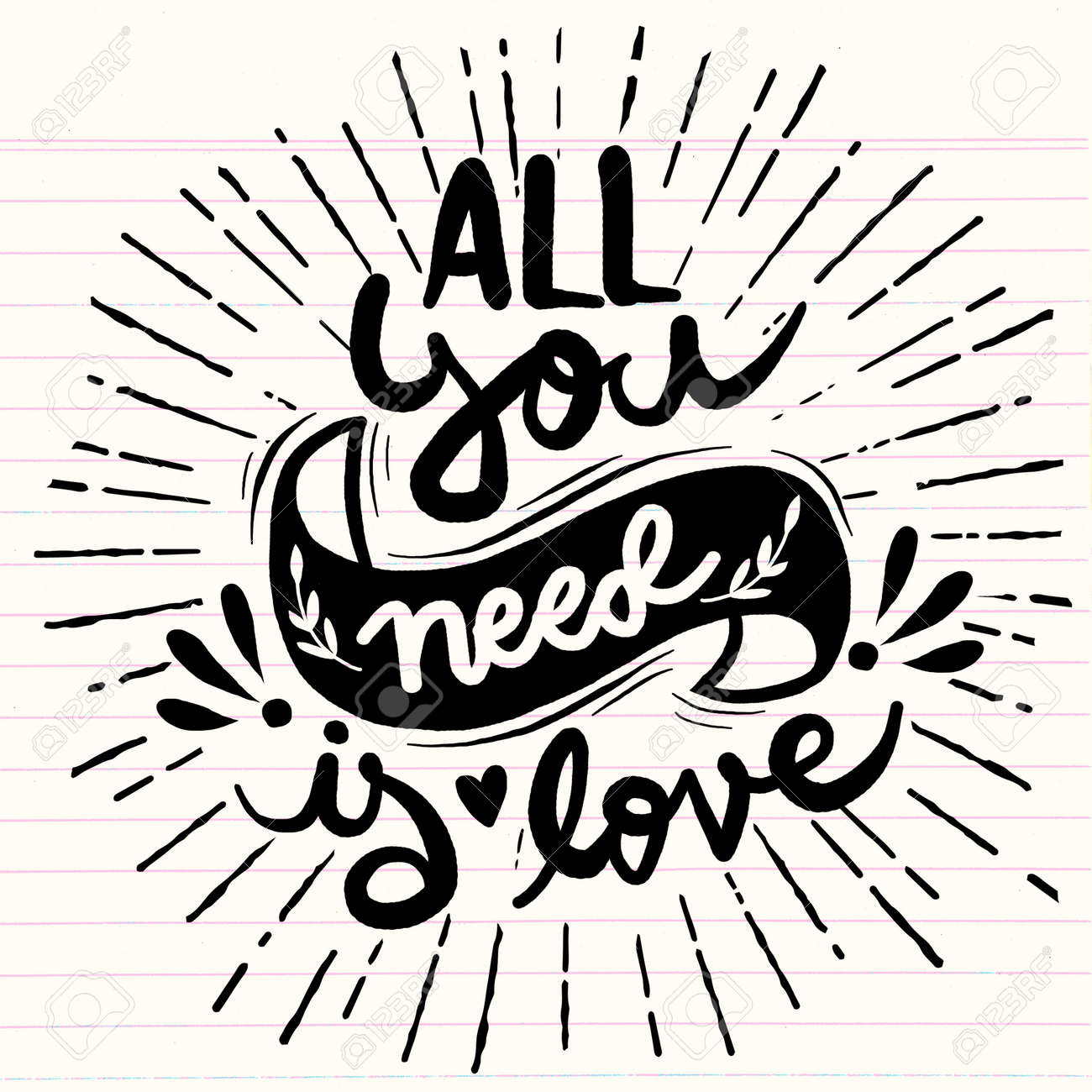 Calligraphic All You Need Is Love Inscription Vector Typography