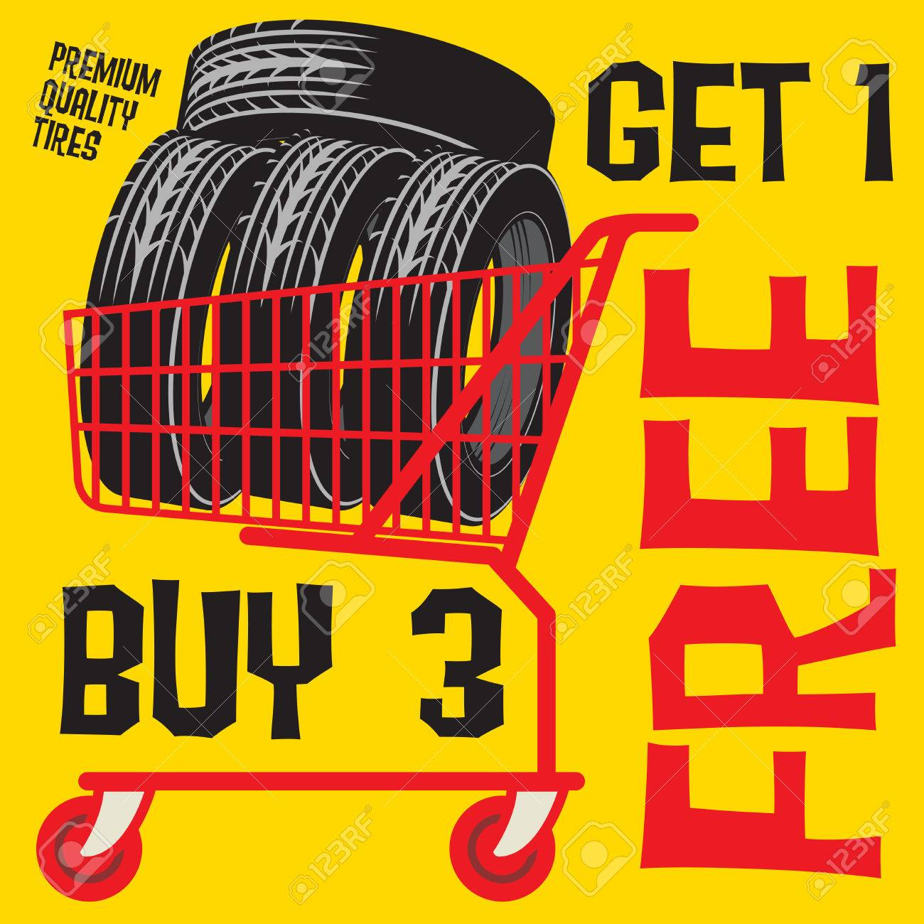 Buy 3 Get 1 Free Tires >> Tires Sale Poster With Tires In Shopping Chart And Text Buy 3