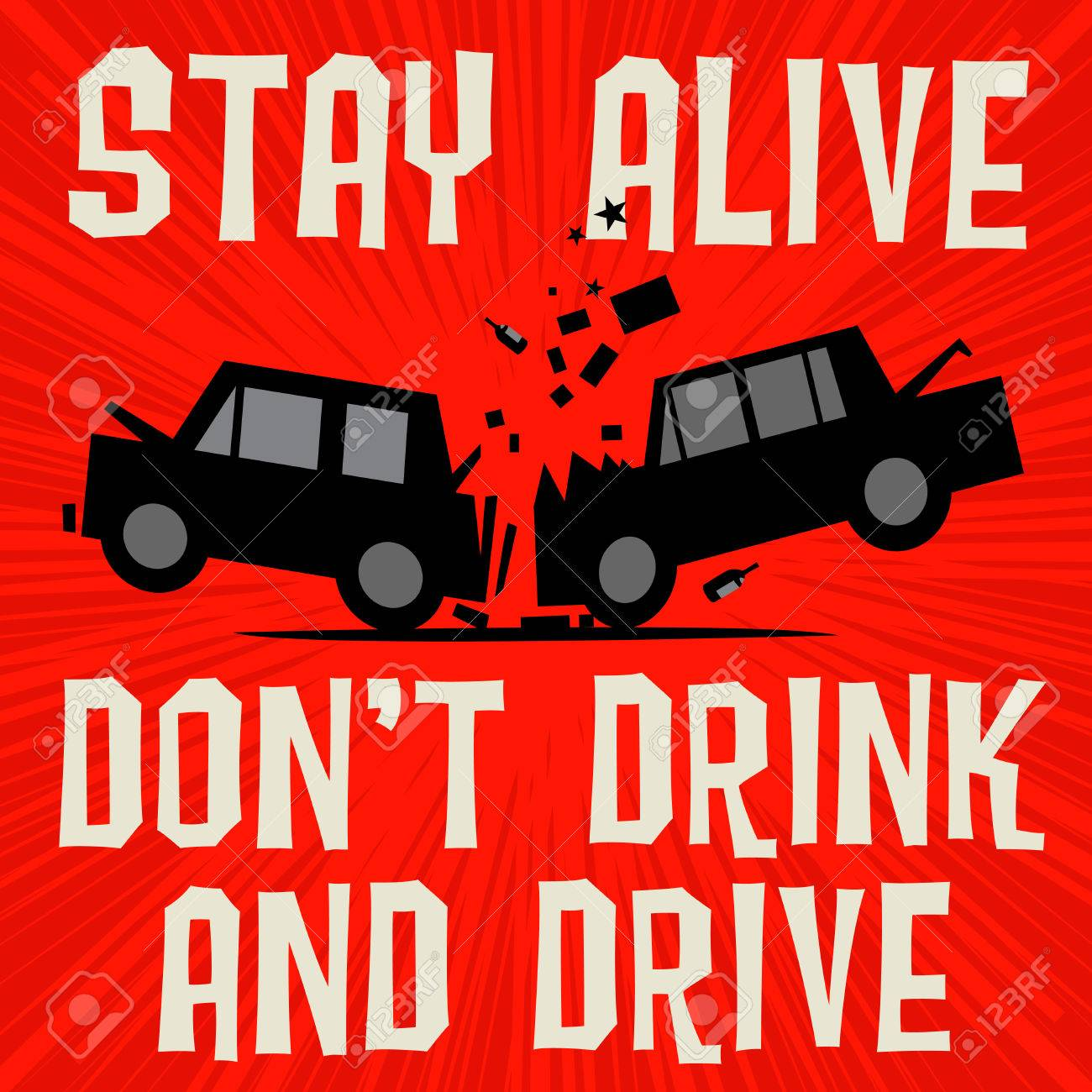 Poster Concept With Car Crash And Text Stay Alive Dont Drink Royalty Free Cliparts Vectors And Stock Illustration Image 77773112