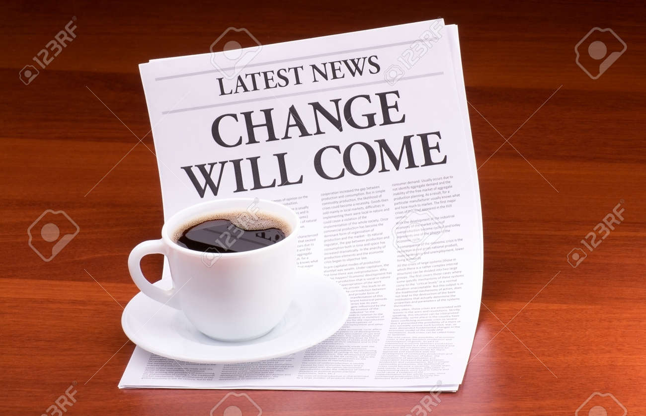 The newspaper LATEST NEWSwith the headline CHANGE WILL COME on table Stock Photo - 13624599