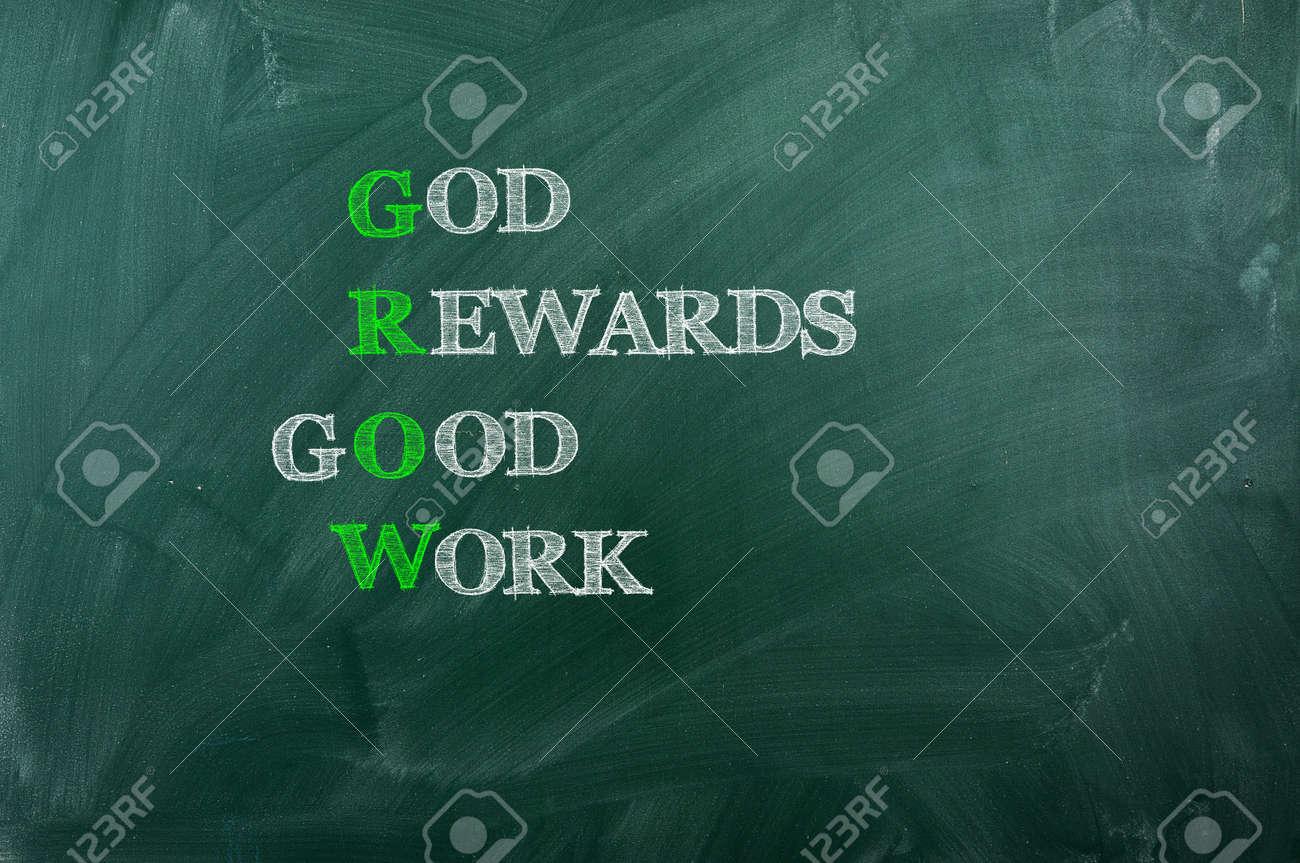 GROW acronym God Reward Good Work , written with chalk on blackboard - 14448235