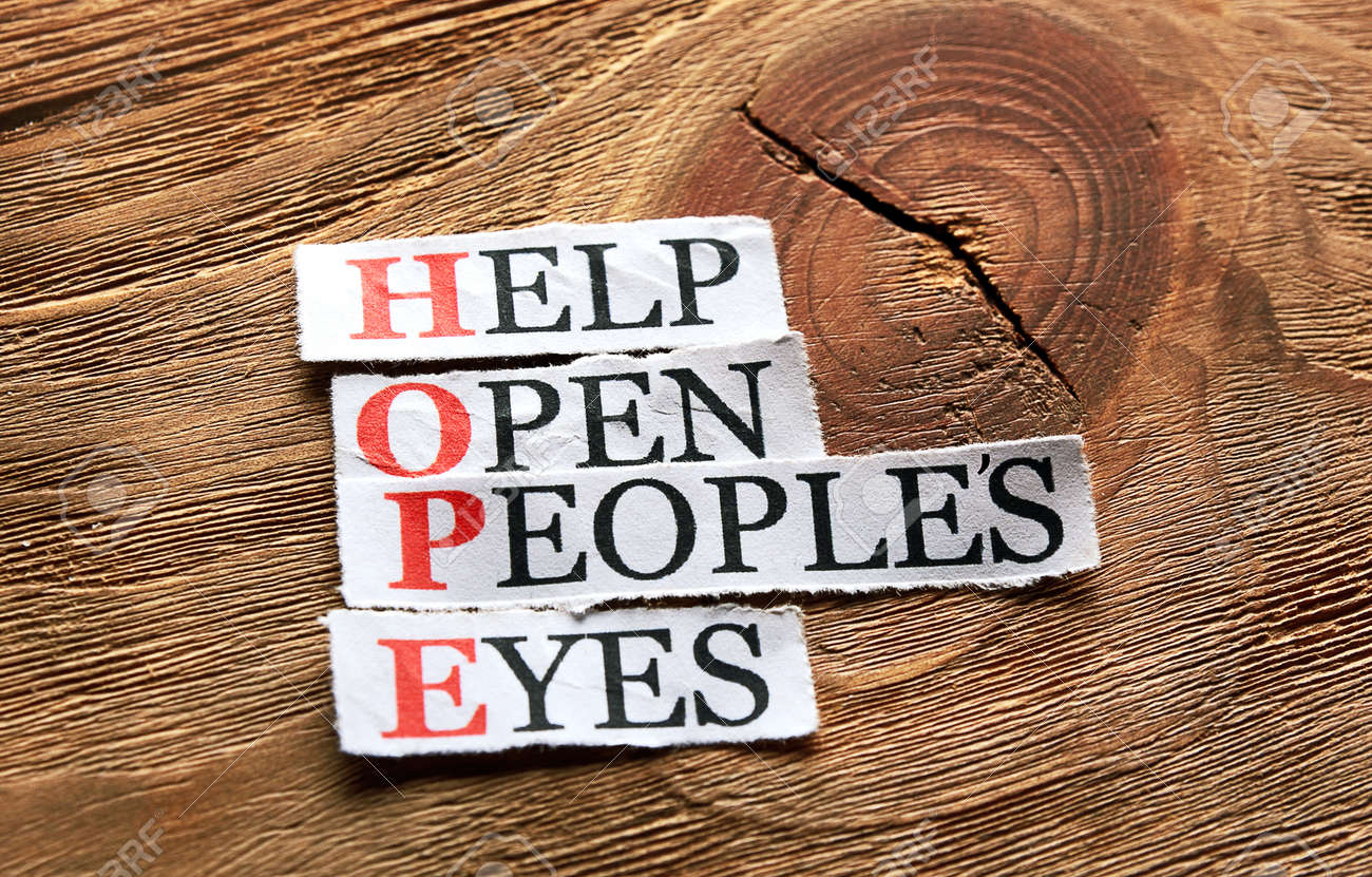 Hope Acronym - Help Open Peoples Eyes , Words On Cut Paper.. Stock ...
