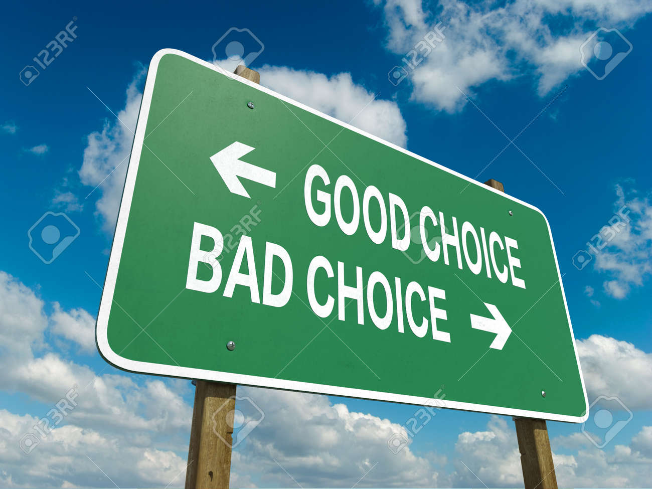A Road Sign With Good Choice Bad Choice Words On Sky Background Stock  Photo, Picture And Royalty Free Image. Image 29996584.
