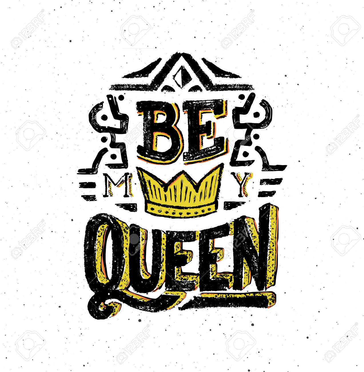 Be My Queen Vintage Poster With Hand Lettering Quote Hand Drawn