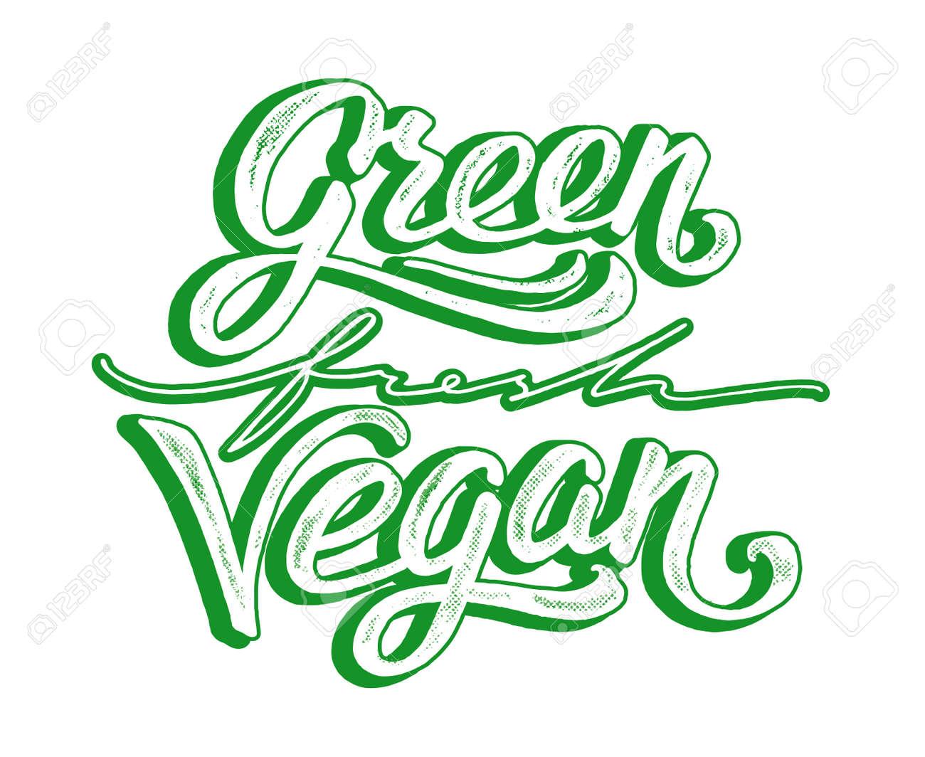 Green, Fresh, Vegan Hand Lettering On White Background. Vegan Food ...