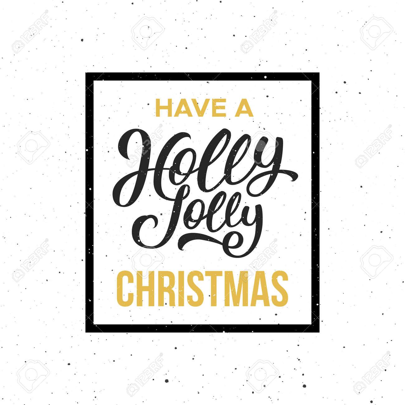 Heb Een Holly Jolly Christmas-citaat Voor Het Uitstekende Ontwerp ...