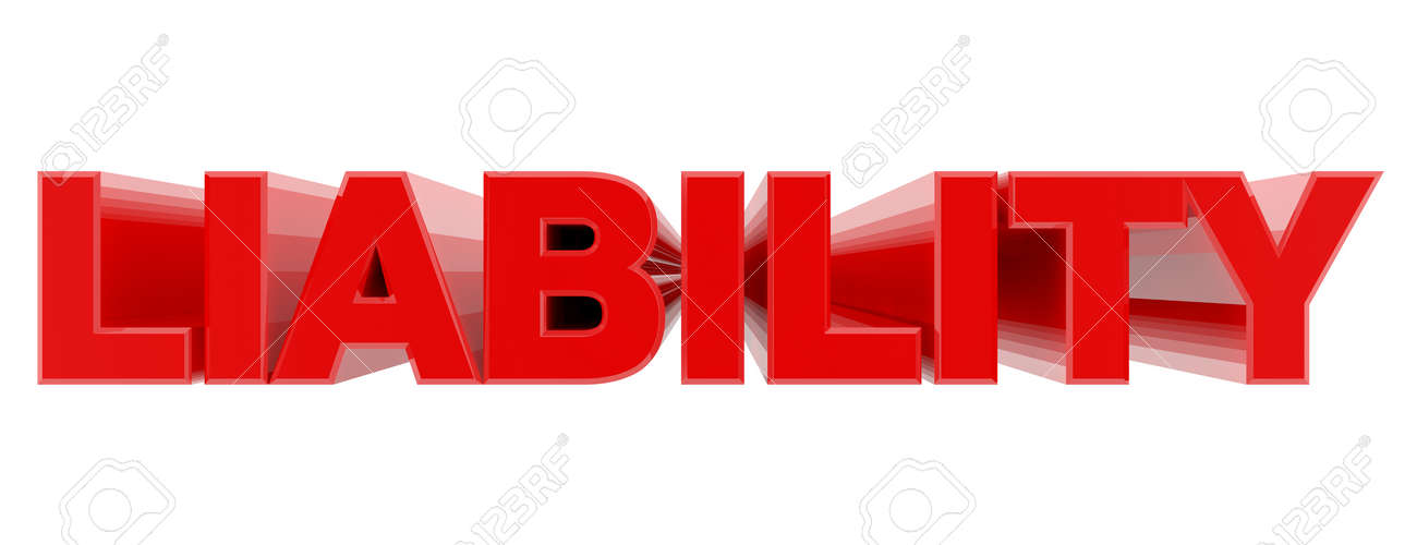 LIABILITY red word on white background illustration 3D rendering - 137876405