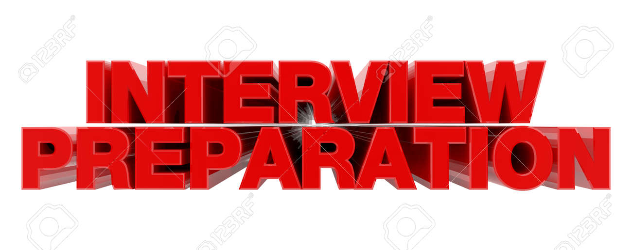 INTERVIEW PREPARATION red word on white background illustration 3D rendering - 137876592