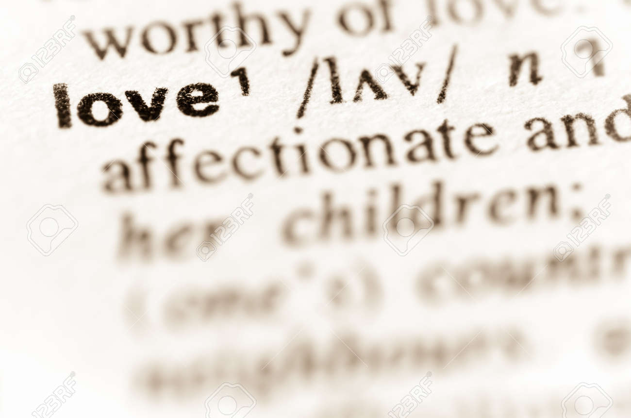 Macro Of Word Love Definition In Dictionary Stock Photo