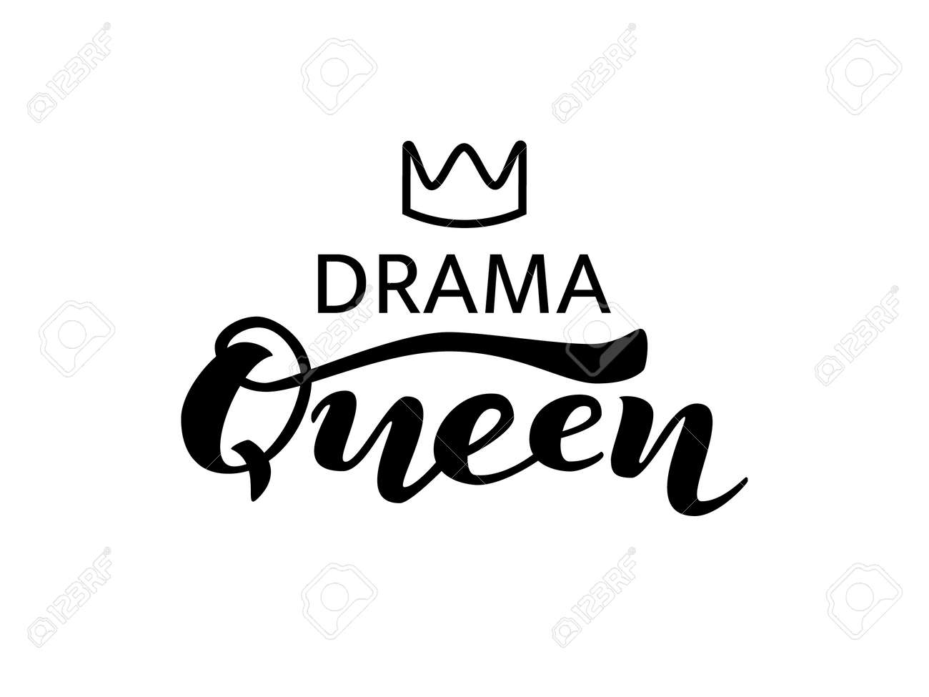 Drama queen lettering with crown  Vector illustration