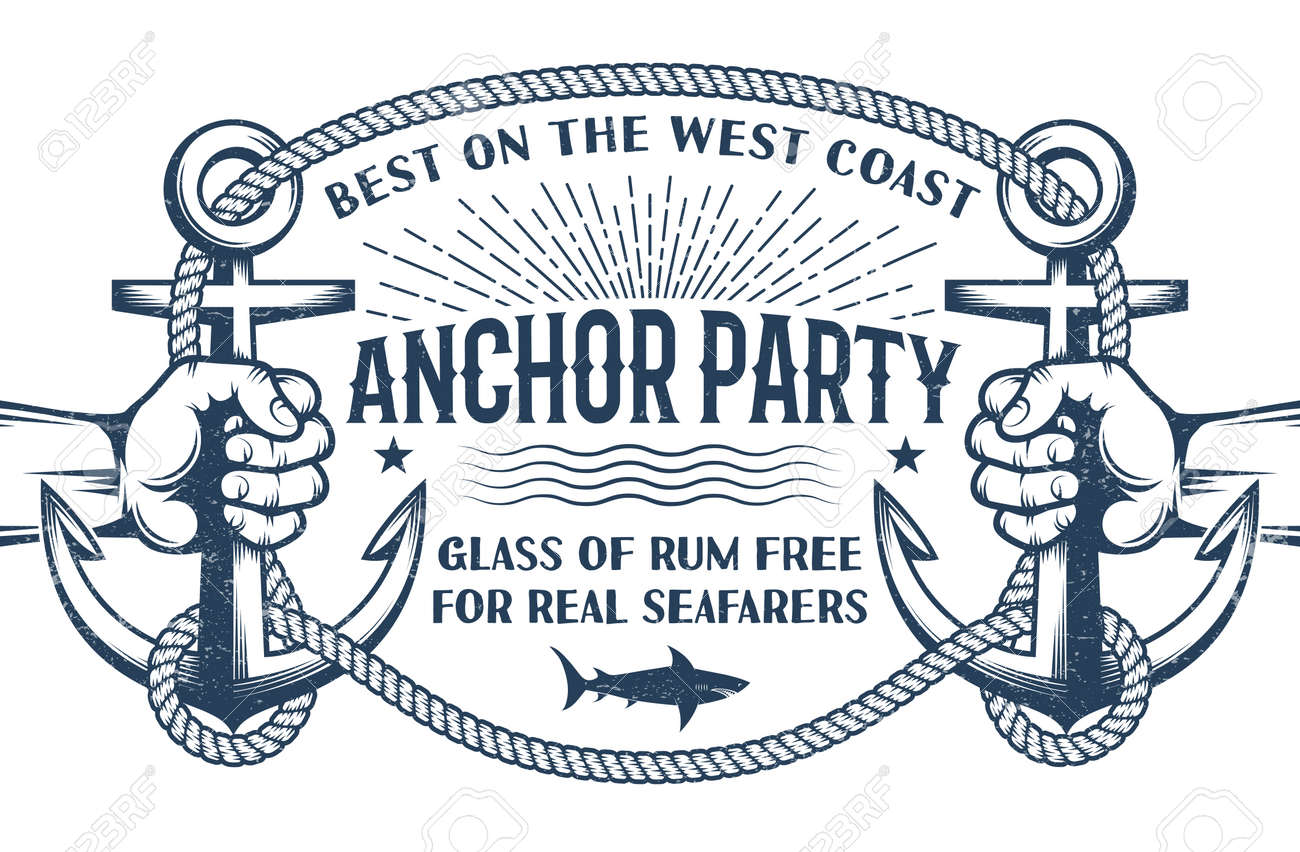 Vintage nautical poster with hands holding ship anchors and a frame of rope with inscriptions inside. Retro Marine Concept. Worn effect on separate layer and can be disabled. Stock Vector - 85127805