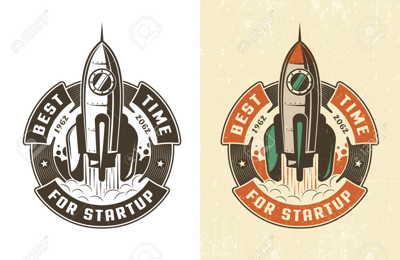 Retro emblem rocket takes off in a circular ribbon with the inscription is the best time for a startup. Worn texture on a separate layer and can be easily disabled. Stock Vector - 85126991