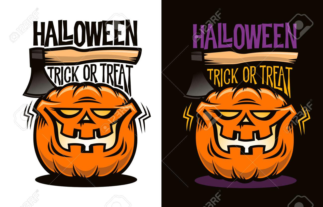 Halloween logo with funny cartoon pumpkin, axe and inscription trick or treat. Vector illustration. Stock Vector - 86143908