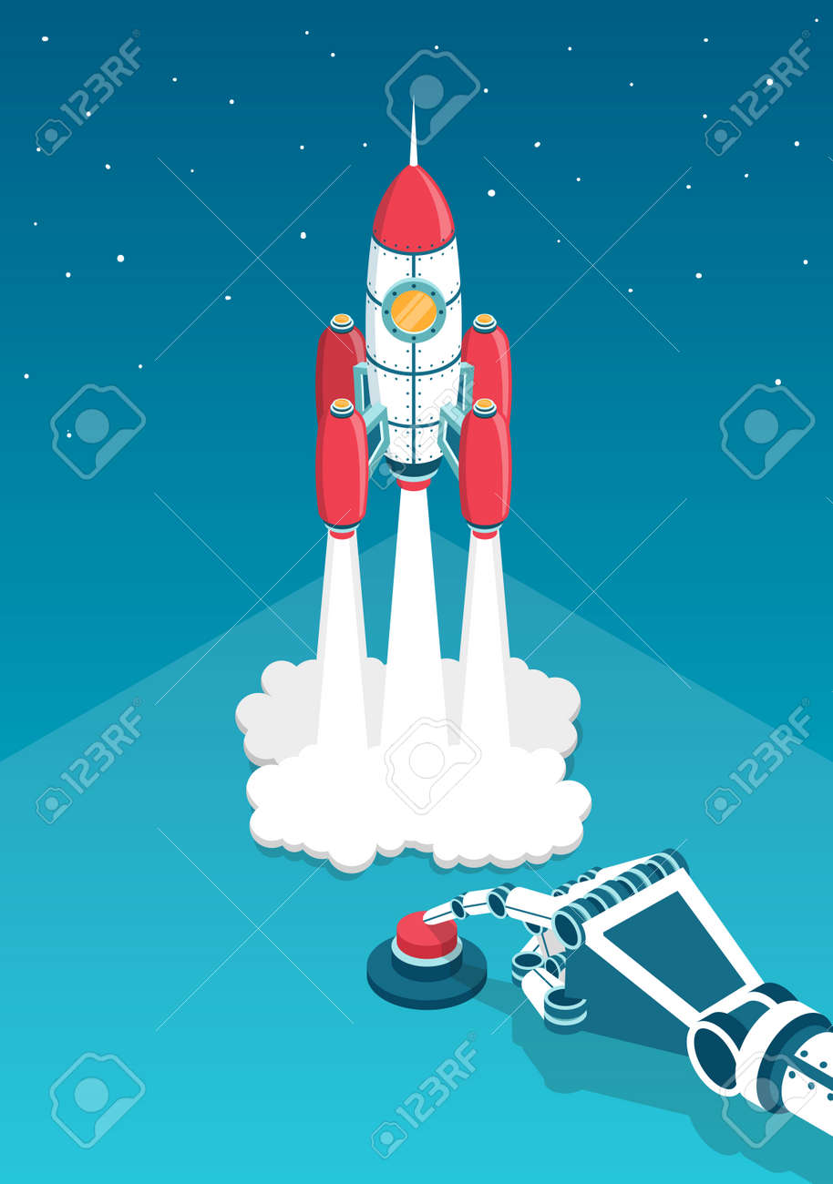 Mechanical hand of the robot presses a finger on the red button and rocket launched into space. Startup 3d isometric vector illustration. Stock Vector - 92805172