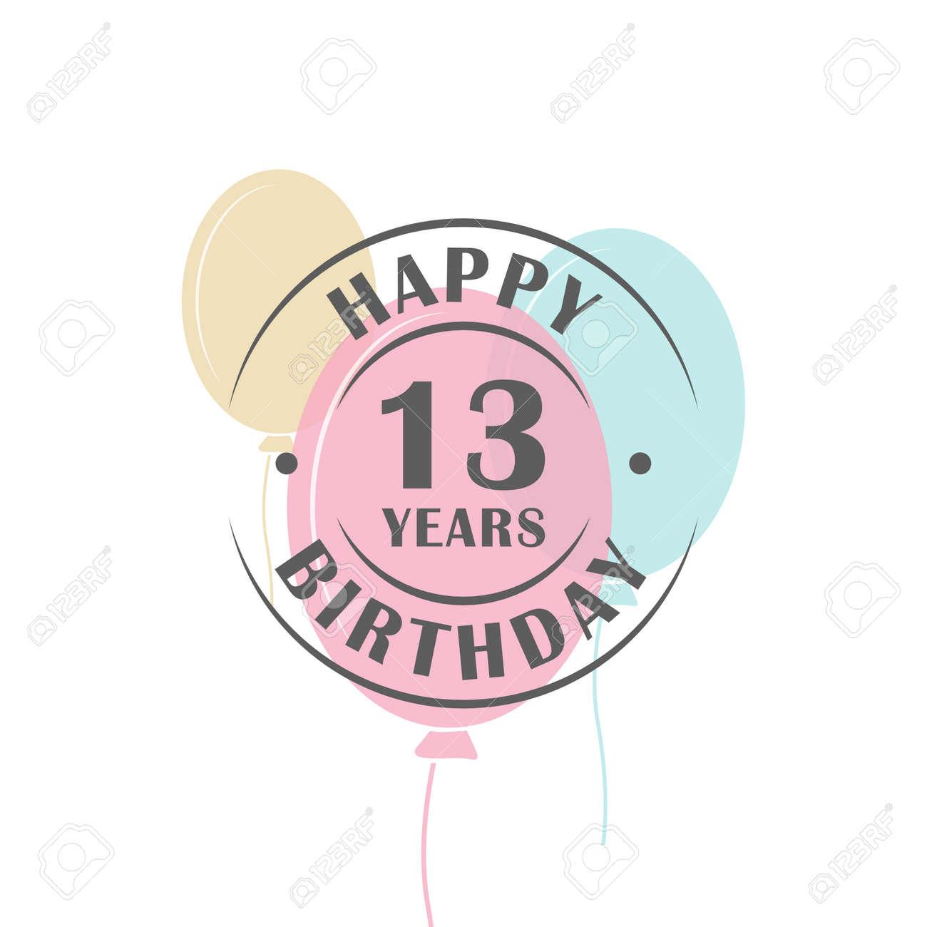 Joyeux Anniversaire 13 Ans Logo Rond Avec Des Ballons De Fete