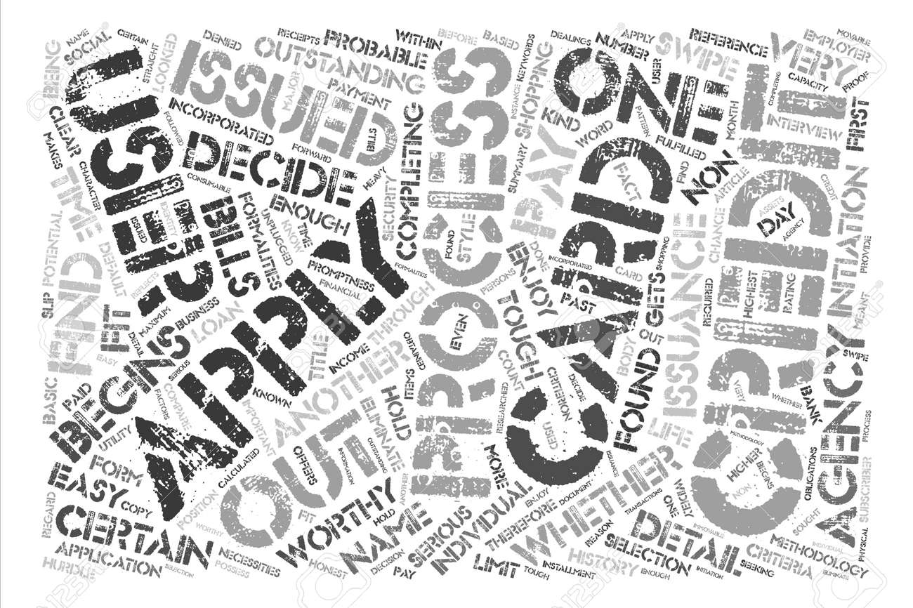Apply For Credit Cards The Basic Necessities Unplugged text background word cloud concept - 74202531