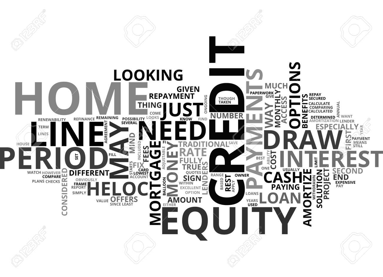 A HOME EQUITY LINE OF CREDIT MAY BE JUST WHAT YOU NEED TEXT WORD ...