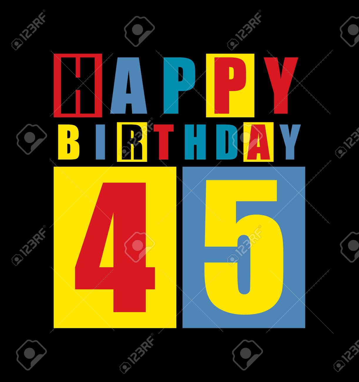 Retro Happy Birthday Card 45 Years Gift Vector Illustration Stock