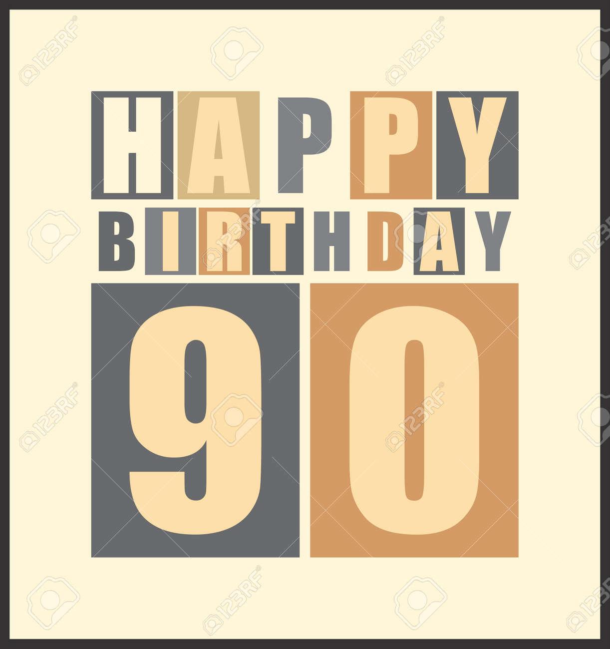 Tarjeta De Cumpleaños Feliz Retro Feliz Cumpleaños 90 Años Tarjeta De Regalo Ilustración Vectorial