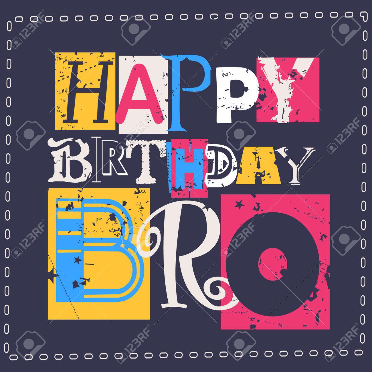 Sensational Happy Birthday Card Happy Birthday Bro Vector Illustration Personalised Birthday Cards Bromeletsinfo