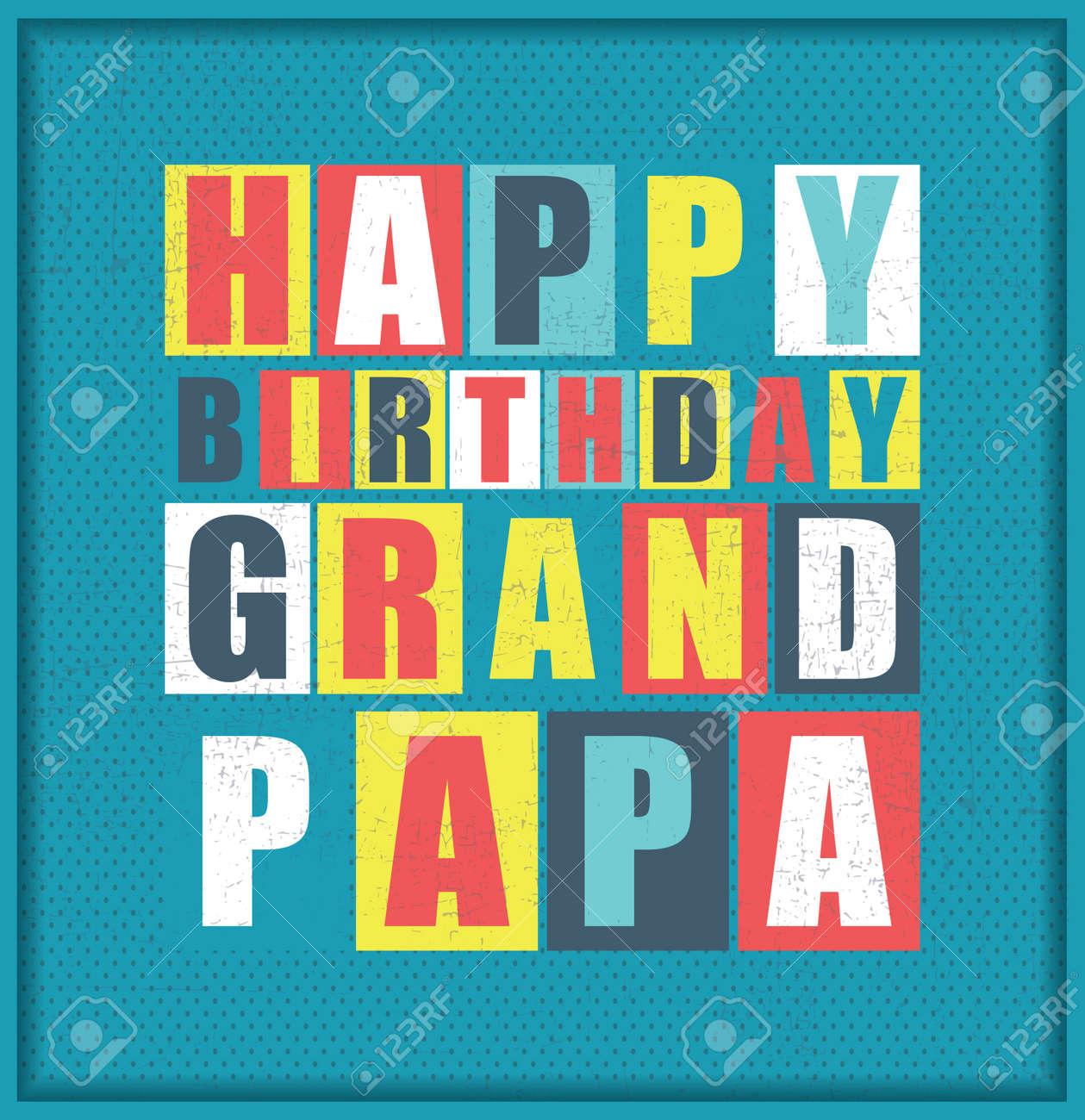 Retro Carte D Anniversaire Heureux Joyeux Anniversaire Grand Papa Vector Illustration Clip Art Libres De Droits Vecteurs Et Illustration Image 57013177
