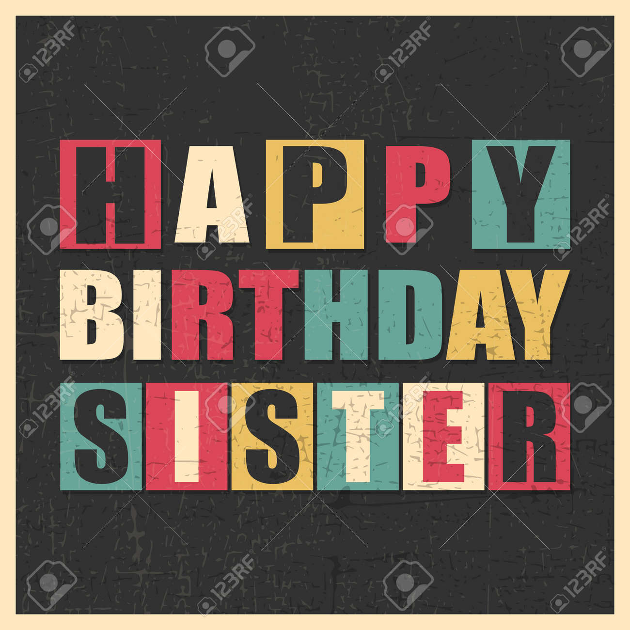 Colorful Greeting Card. Happy Birthday Sister On Black Background ...
