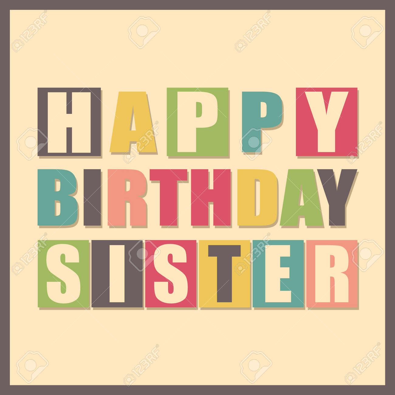 Colorful Greeting Card. Happy Birthday Sister On Yellow Background ...