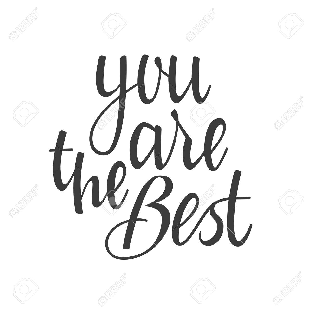 you are the best hand lettering calligraphy royalty free cliparts
