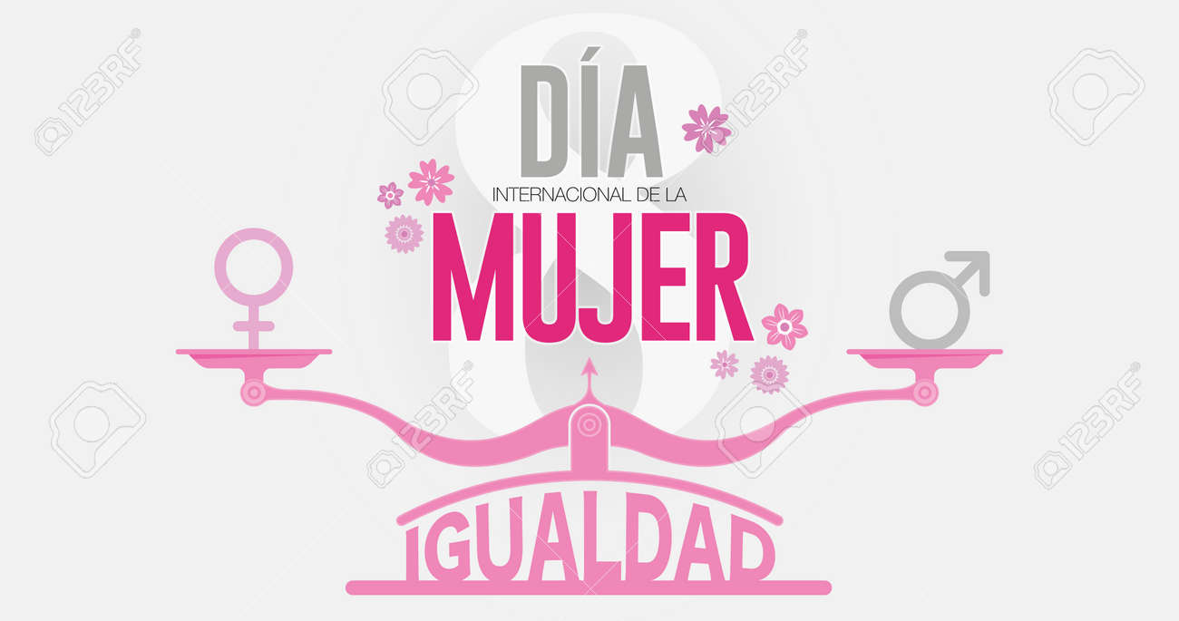 Greeting Card DIA INTERNATIONAL DE LA MUJER - INTERNATIONAL WOMEN S DAY in Spanish language.Text in red color on scale with EQUALITY word and male, female icons and the number 8 in gray background - 164532188