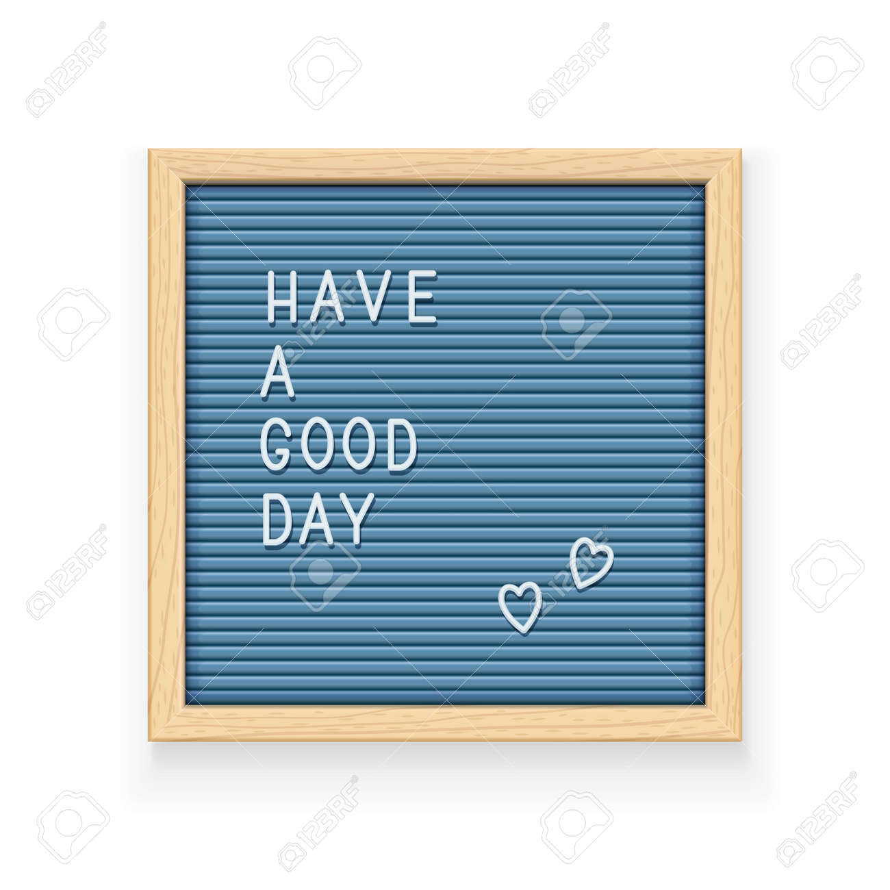 Blue letter board with inscription Have a good day. Letterboard for note. Plate for message. Office stationery. Wooden frame. Isolated white background. EPS10 vector illustration. - 103732780