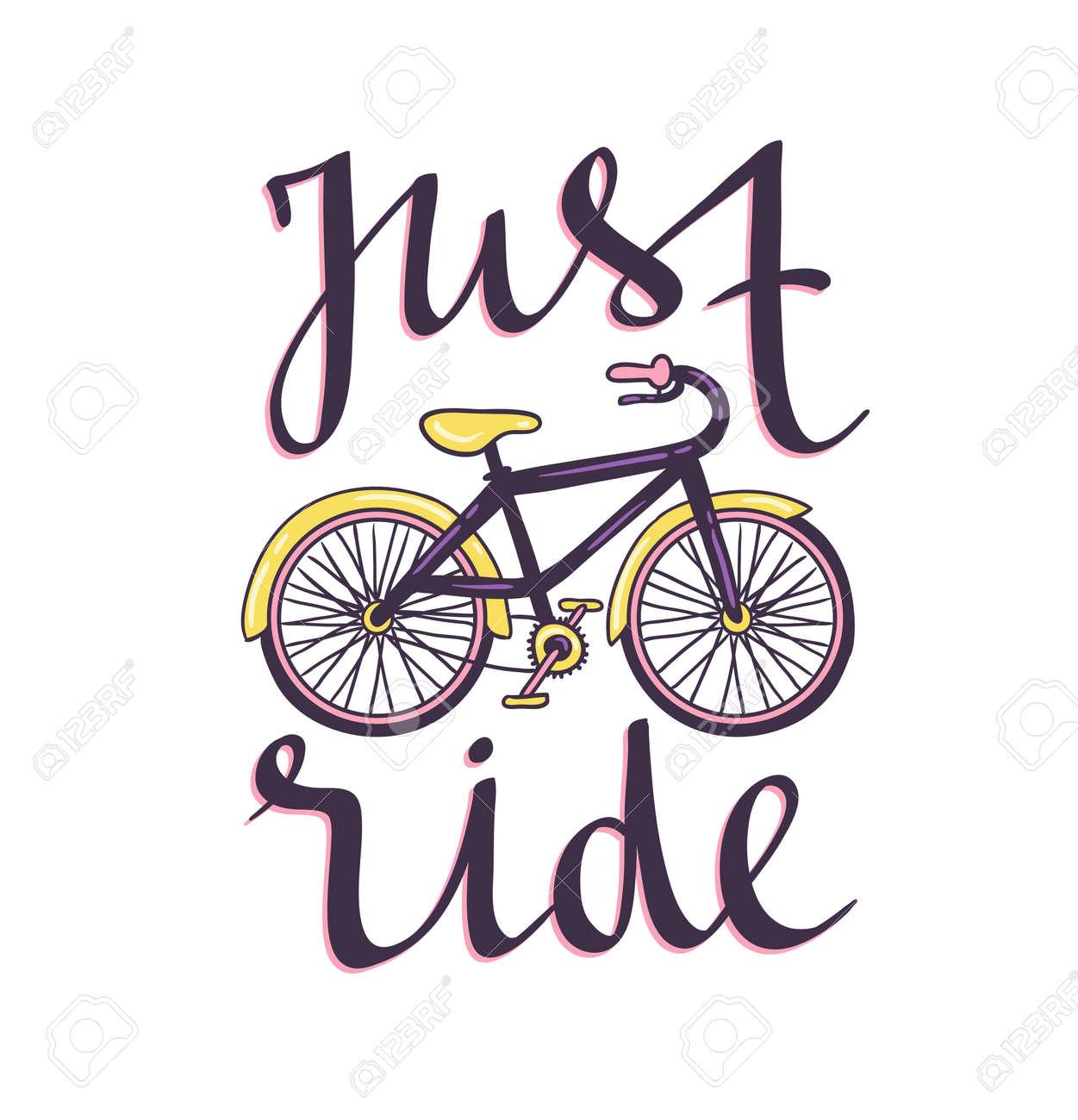 Vector Dibujado A Mano Ilustración Con Bicicleta Y Frase Elegante Solo Andar Diseño De Ciclismo Para Estampado De Camisetas Póster Motivacional