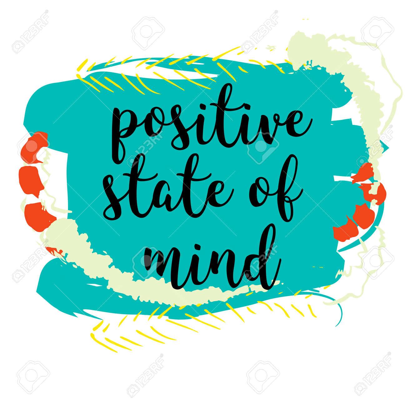 Positive State Of Mind. Hand Motivierend Zitat Gezogen. Moderne ...