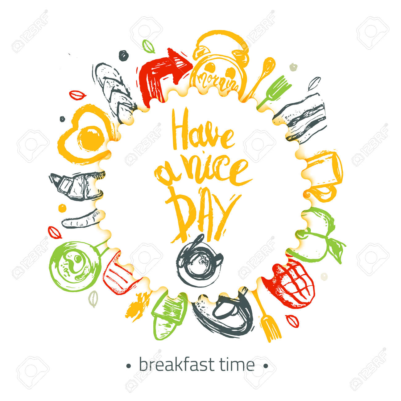 Have A Nice Day Quote With Breakfast Set And Funny Elements Of